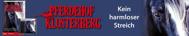 Pferdehof Klosterberg 5 - Kein harmloser Streich