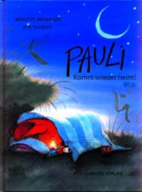 Pauli, komm wieder heim! (gross)