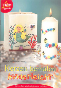 Kerzen bemalen kinderleicht