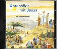 CD Unterwägs mit Jesus