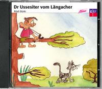Dr Ussesiter vom Längacher
