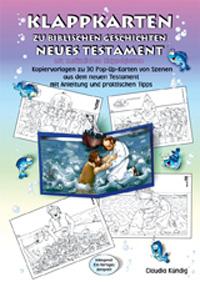 Klappkarten zu biblischen Geschichten; NT, Mappe inkl. PDF-Datei