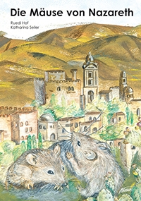 Die Mäuse von Nazareth