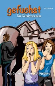 Gefuchst - Das Geheimnis der Königsburg