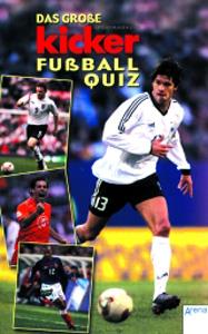 Das grosse Kicker Fussball Quiz