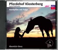 Pferdehof Klosterberg 3 - Handyfilm mit Folge (CD)