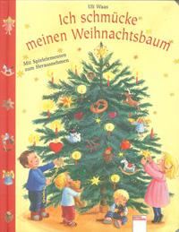 Adonia Verlag Ich Schmücke Meinen Weihnachtsbaum Uli Waas