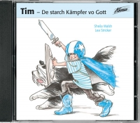 Tim, de starch Kämpfer vo Gott