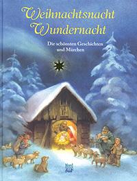 Weihnachtsnacht Wundernacht