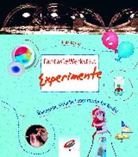 Fantasie Werkstatt Experimente