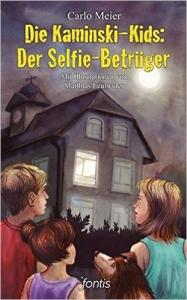 Die Kaminski-Kids: Der Selfie-Betrüger (Band 17)