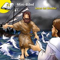 Mini-Bibel 14 - Jesus tut Wunder