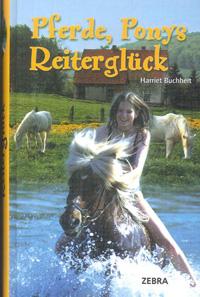Pferde, Ponys Reiterglück