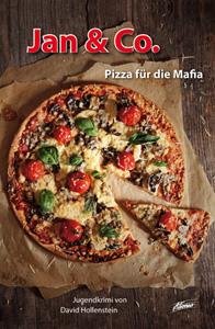 Jan & Co. - Pizza für die Mafia (Buch)