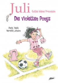 Juli - Die violetten Ponys