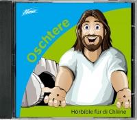 Hörbible für di Chliine - Oschtere