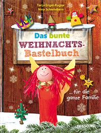 Das bunte Weihnachts-Bastelbuch