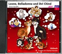 Leone, Belladonna und ihri Chind - Hörbuch