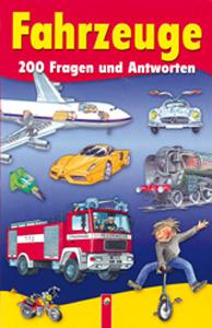 Fahrzeuge - 200 Fragen und Antworten