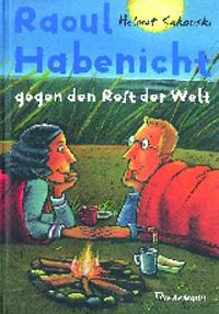 Raoul Habenicht gegen den Rest der Welt