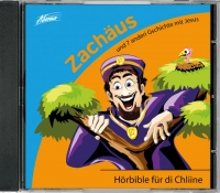 Hörbible für di Chliine - Zachäus