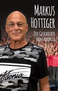 Markus Hottiger - Die Geschichte von Adonia