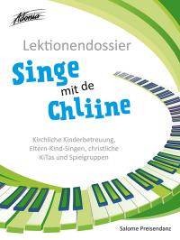 Lektionendossier Singe mit de Chliine