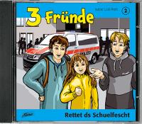 3 Fründe - Rettet ds Schuelfescht