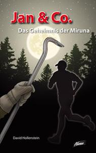 Jan & Co. - Das Geheimnis der Miruna