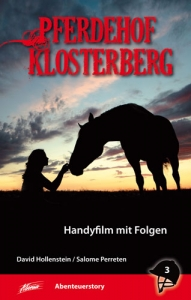 Pferdehof Klosterberg 3 - Handyfilm mit Folgen (Buch)