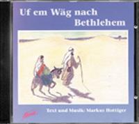 Uf em Wäg nach Bethlehem, Weihnachtsmusical