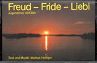 Freud - Fride - Liebi