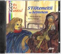 S'Flötemeitli vo Bethlehem