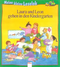 Laura und Leon gehen in den Kindergarten