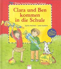 Clara und Ben kommen in die Schule
