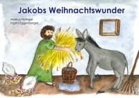 Jakobs Weihnachtswunder