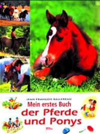 Mein erstes Buch der Pferde und Ponys