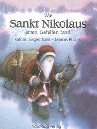 Mini-Bilderbüchlein, Wie Sankt Nikolaus einen Gehilfen fand