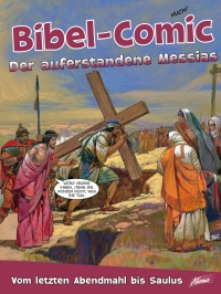 Bibel-Comic - Der auferstandene Messias