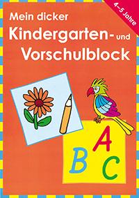 Mein dicker Kindergarten- und Vorschulblock
