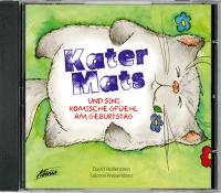 Kater Mats - und sini komische Gfüehl am Geburtstag