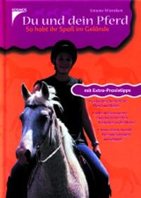 Du und dein Pferd - So habt ihr Spass im Gelände