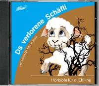 Hörbible für di Chliine - Ds verlorene Schäfli
