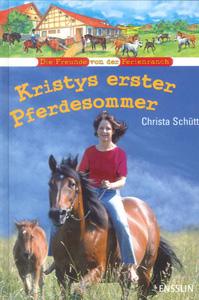 Kristys erster Pferdesommer