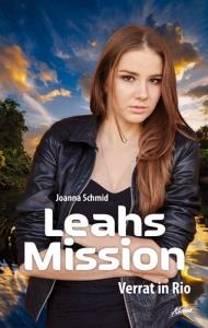 Leahs Mission - Verrat in Rio