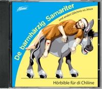 Hörbible für di Chliine - De barmhärzig Samariter