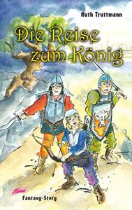 Die Reise zum König