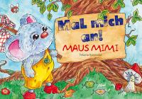 Mal mich an! - Maus Mimi