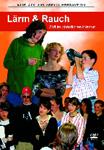 Lärm & Rauch DVD