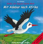 Mit Adebar nach Afrika